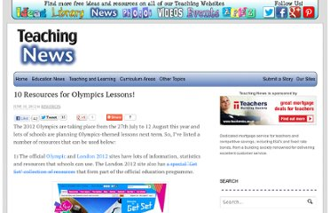 http://www.teachingnews.co.uk/2012/06/10-resources-for-olympics-lessons/