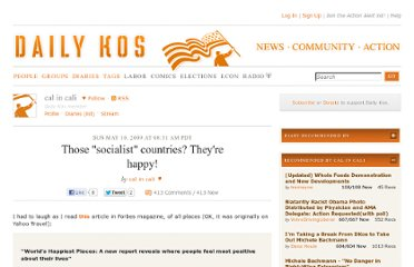 http://www.dailykos.com/story/2009/05/10/729747/-Those-socialist-countries-They-re-happy