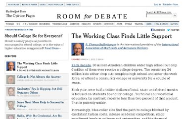 http://www.nytimes.com/roomfordebate/2012/03/01/should-college-be-for-everyone/the-working-class-gets-little-support-for-training