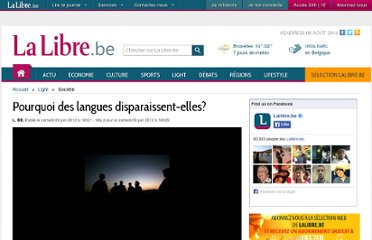 http://www.lalibre.be/societe/general/article/743058/pourquoi-des-langues-disparaissent-elles.html