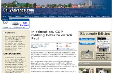 http://www.dailyadvance.com/opinion/our-views/education-gop-robbing-peter-enrich-paul-1092827#comment-170969