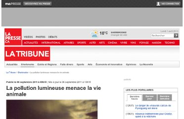 http://www.lapresse.ca/la-tribune/sherbrooke/201109/06/01-4431855-la-pollution-lumineuse-menace-la-vie-animale.php