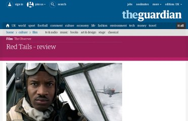 http://www.guardian.co.uk/film/2012/jun/10/red-tails-review-cuba-gooding