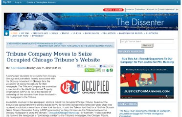 http://dissenter.firedoglake.com/2012/06/11/tribune-company-moves-to-seize-occupied-chicago-tribunes-website/