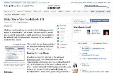 http://www.nytimes.com/2012/06/10/education/seeking-academic-edge-teenagers-abuse-stimulants.html?pagewanted=2&ref=general&src=me