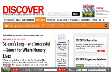 http://discovermagazine.com/2012/apr/13-long-successful-search-where-memory-lives