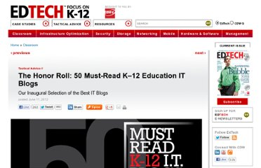 http://www.edtechmagazine.com/k12/article/2012/06/honor-roll-50-must-read-k-12-education-it-blogs
