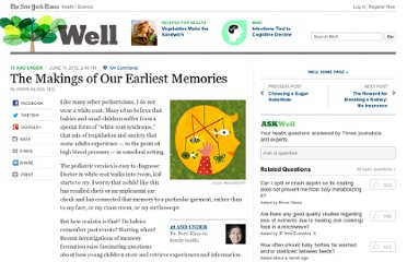 http://well.blogs.nytimes.com/2012/06/11/the-makings-of-our-earliest-memories/