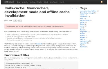 http://www.jeffmdean.com/2008/7/5/rails-cache-memcached-development-mode-and-offline-cache-invalidation