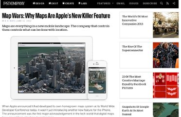 http://www.fastcompany.com/1840011/map-wars-why-maps-are-apples-new-killer-feature