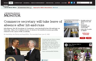 http://www.csmonitor.com/USA/Latest-News-Wires/2012/0611/Commerce-secretary-will-take-leave-of-absence-after-hit-and-runs