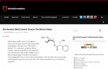 http://www.disinfo.com/2012/06/the-scariest-mind-control-drug-in-the-world-video/