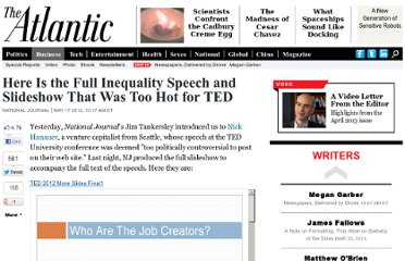 http://www.theatlantic.com/business/archive/2012/05/here-is-the-full-inequality-speech-and-slideshow-that-was-too-hot-for-ted/257323/#.T9cPRUmvjcI.twitter