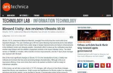 http://arstechnica.com/open-source/reviews/2010/10/ars-reviews-ubuntu-1010-wip.ars