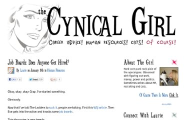 http://thecynicalgirl.com/job-boards-does-anyone-get-hired/