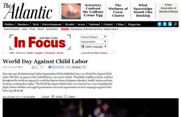 http://www.theatlantic.com/infocus/2012/06/world-day-against-child-labor/100317/