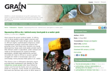 http://www.grain.org/article/entries/4516-squeezing-africa-dry-behind-every-land-grab-is-a-water-grab?locale=en