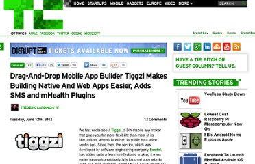 http://techcrunch.com/2012/06/12/drag-and-drop-mobile-app-builder-tiggzi-makes-building-native-and-web-apps-easier-adds-sms-and-mhealth-plugins/
