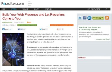 http://www.recruiter.com/i/build-your-web-presence-and-let-recruiters-come-to-you/