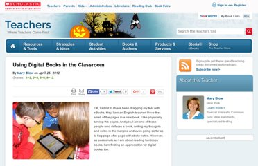http://www.scholastic.com/teachers/top-teaching/2012/04/using-digital-books-classroom
