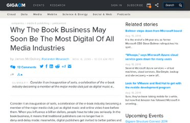 http://paidcontent.org/2010/11/08/419-why-the-book-business-may-soon-be-the-most-digital-of-all-media-industr/