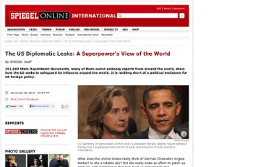 http://www.spiegel.de/international/world/the-us-diplomatic-leaks-a-superpower-s-view-of-the-world-a-731580.html
