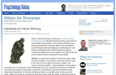 http://www.psychologytoday.com/blog/ethics-everyone/201206/standards-critical-thinking