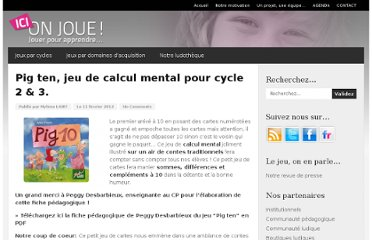 http://www.icionjoue.fr/2012/02/11/pig-ten-jeu-de-calcul-mental-pour-cycle-2-3/