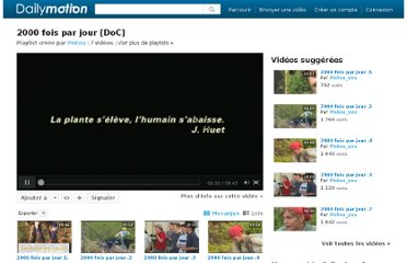 http://www.dailymotion.com/playlist/x11suh_Pistou-Popcorn_2000-fois-par-jour-doc/1#video=x5x0sy
