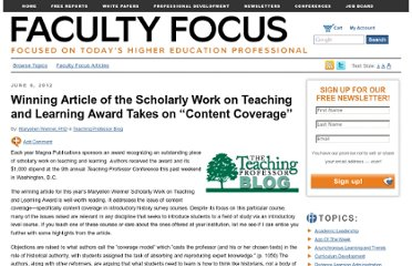 http://www.facultyfocus.com/articles/teaching-professor-blog/winning-article-of-the-scholarly-work-on-teaching-and-learning-award-takes-on-content-coverage/