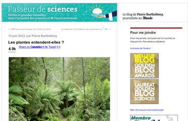http://passeurdesciences.blog.lemonde.fr/2012/06/13/les-plantes-entendent-elles/