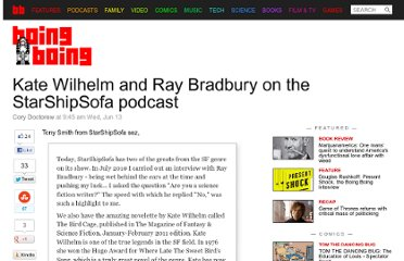http://boingboing.net/2012/06/13/kate-wilhelm-and-ray-bradbury.html