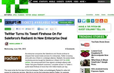 http://techcrunch.com/2012/06/13/twitter-turns-its-tweet-firehose-on-for-saleforces-radian6-in-new-enterprise-deal/