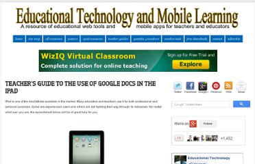http://www.educatorstechnology.com/2012/06/teachers-guide-to-use-of-google-docs-in.html#.T9lAGIGtGvc.facebook