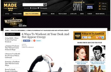 http://www.mademan.com/6-ways-to-workout-at-your-desk-and-not-appear-creepy/