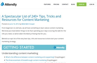 http://www.attendly.com/a-spectacular-list-of-240-tips-tricks-and-resources-for-content-marketing/