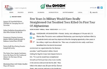 http://www.theonion.com/articles/few-years-in-military-would-have-really-straighten,28510/