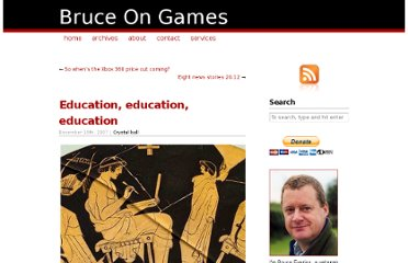 http://www.bruceongames.com/2007/12/19/education-education-education/
