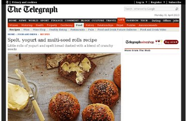 http://www.telegraph.co.uk/foodanddrink/recipes/9203076/Spelt-yogurt-and-multi-seed-rolls-recipe.html