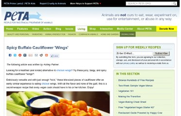 http://www.peta.org/living/vegetarian-living/spicy-buffalo-cauliflower-wings.aspx?PageIndex=3