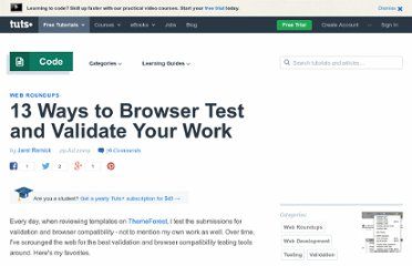 http://net.tutsplus.com/articles/web-roundups/13-ways-to-browser-test-and-validate-your-work/