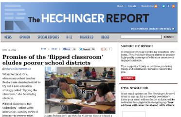 http://hechingerreport.org/content/promise-of-the-flipped-classroom-eludes-poorer-school-districts_8748/