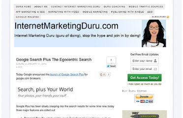 http://www.internetmarketingduru.com/google-search-plus-the-egocentric-search/