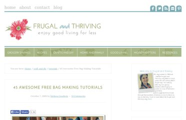 http://frugalandthriving.com.au/2009/45-awesome-free-bag-making-tutorials/