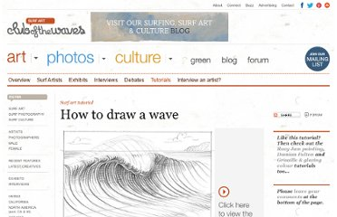 http://www.clubofthewaves.com/surf-art/tutorial-how-to-draw-a-wave.php/