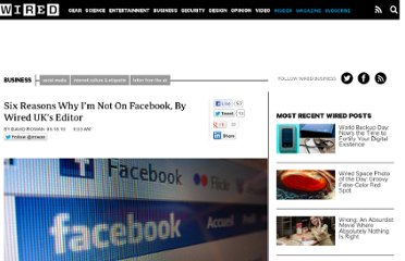 http://www.wired.com/business/2010/09/six-reasons-why-wired-uks-editor-isnt-on-facebook/
