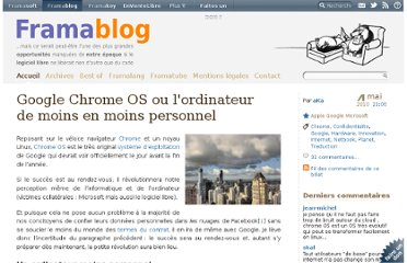 http://www.framablog.org/index.php/post/2010/05/04/google-chrome-os-ordinateur-moins-personnel