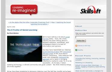 http://blogs.skillsoft.com/learning-re-imagined/2010/04/the-8-truths-of-social-learning.html