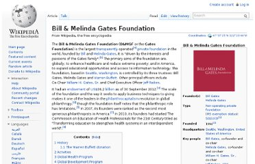 http://en.wikipedia.org/wiki/Bill_%26_Melinda_Gates_Foundation