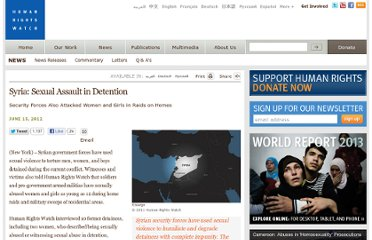 http://www.hrw.org/news/2012/06/15/syria-sexual-assault-detention
